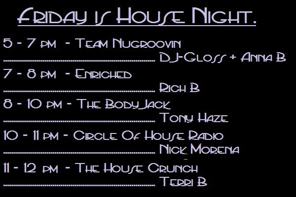 Friday Night Is 'HOUSE NIGHT'
