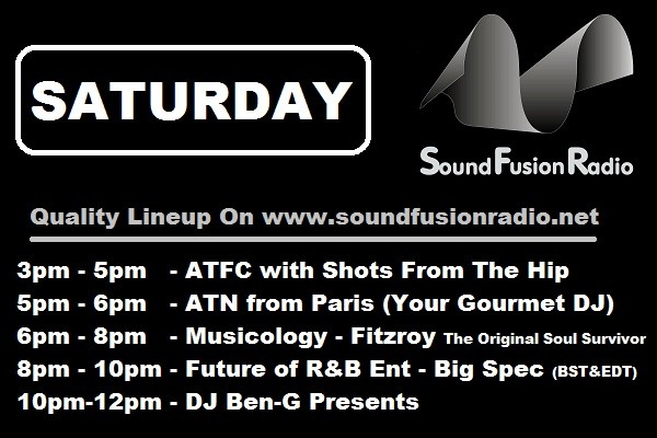 Saturday on Sound Fusion Radio
