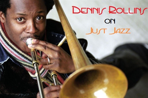 Featured Artist - Dennis Rollins