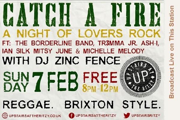 Catch A Fire - Sunday 7th Feb 2016