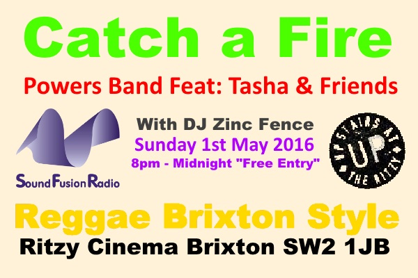 Catch a Fire - 1st May 2016
