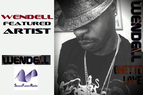 Featured Artist - Wendell
