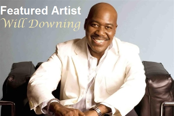 Featured Artist - Will Downing