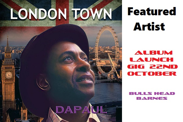 Featured Artist - DaPaul (London Town)