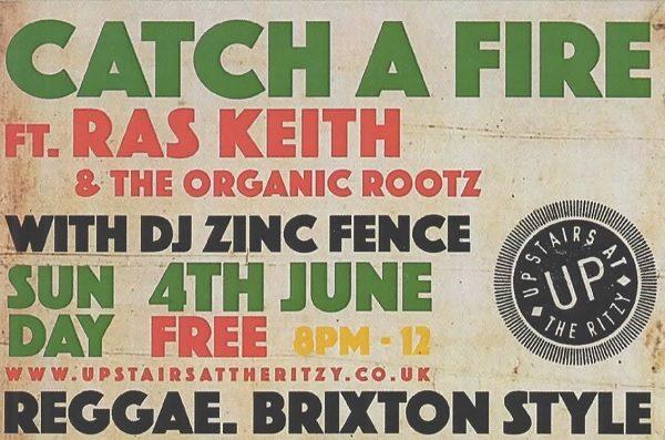 Catch a Fire - Sunday 4th June